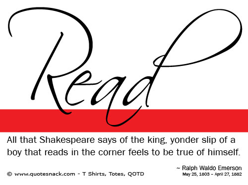 All that Shakespeare says of the king, yonder slip of a boy that reads in the corner feels to be true of himself.