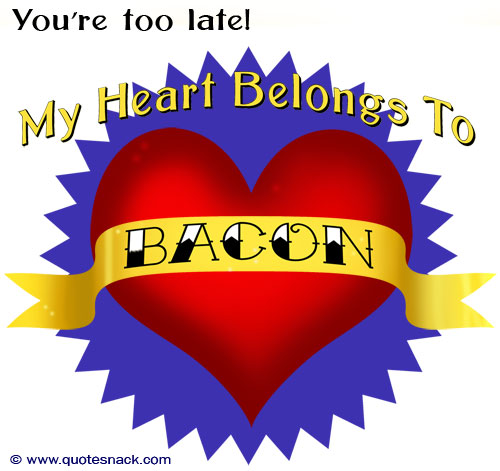 My Heart Belongs to Bacon